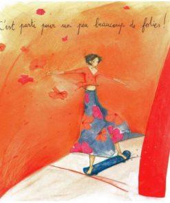 Carte Anne-Sophie Rutsaert - C'est parti pour un peu beaucoup de folies! - 14x14 cm