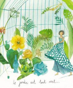 Carte Anne-Sophie Rutsaert - Le jardin est tout vert... - 14x14 cm