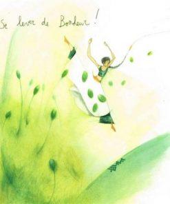 Carte Anne-Sophie Rutsaert - Se lever de Bonheur! - 14x14 cm