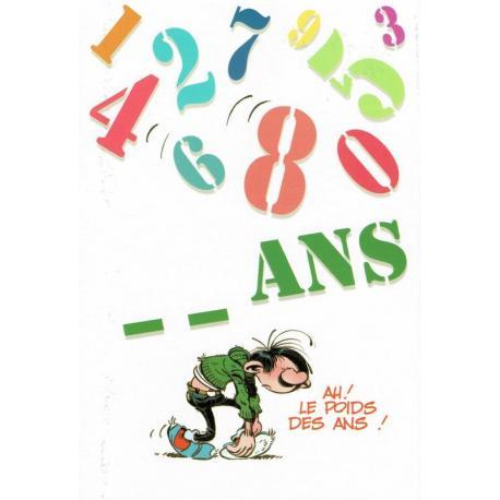 """Carte Gaston Lagaffe """"  ... ans. Ah! Le poids des ans!"""" - 12x17 cm"""